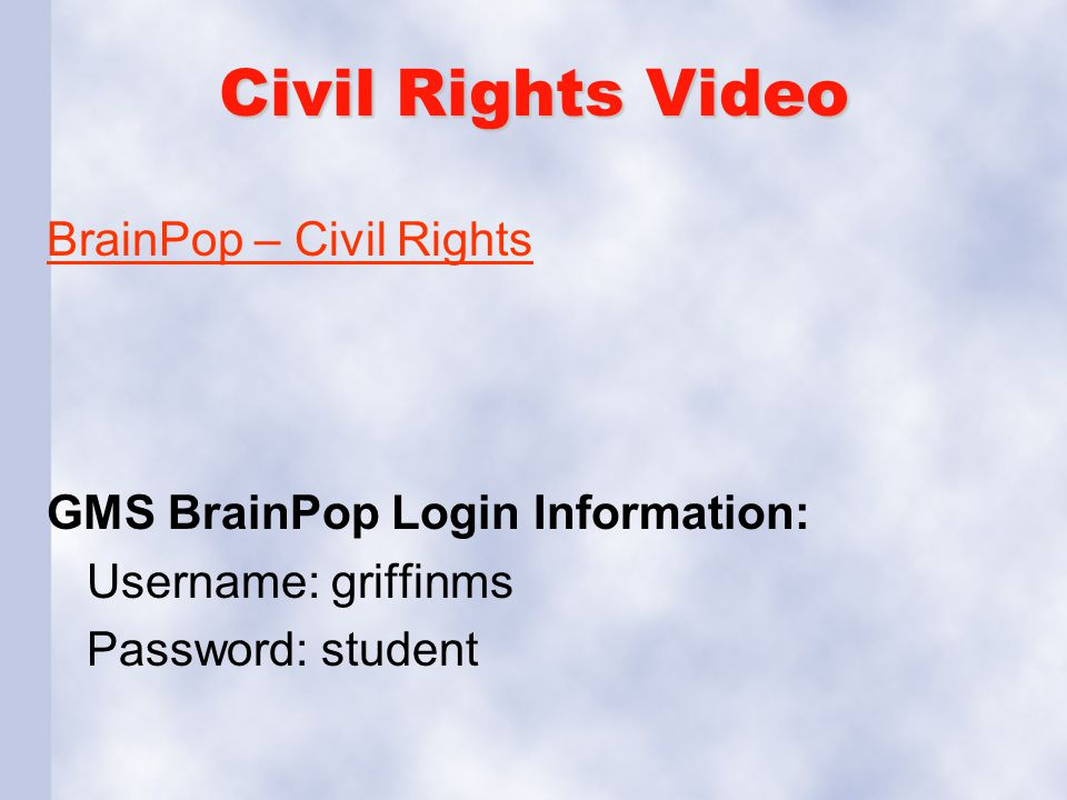 Civil Rights Video BrainPop – Civil Rights