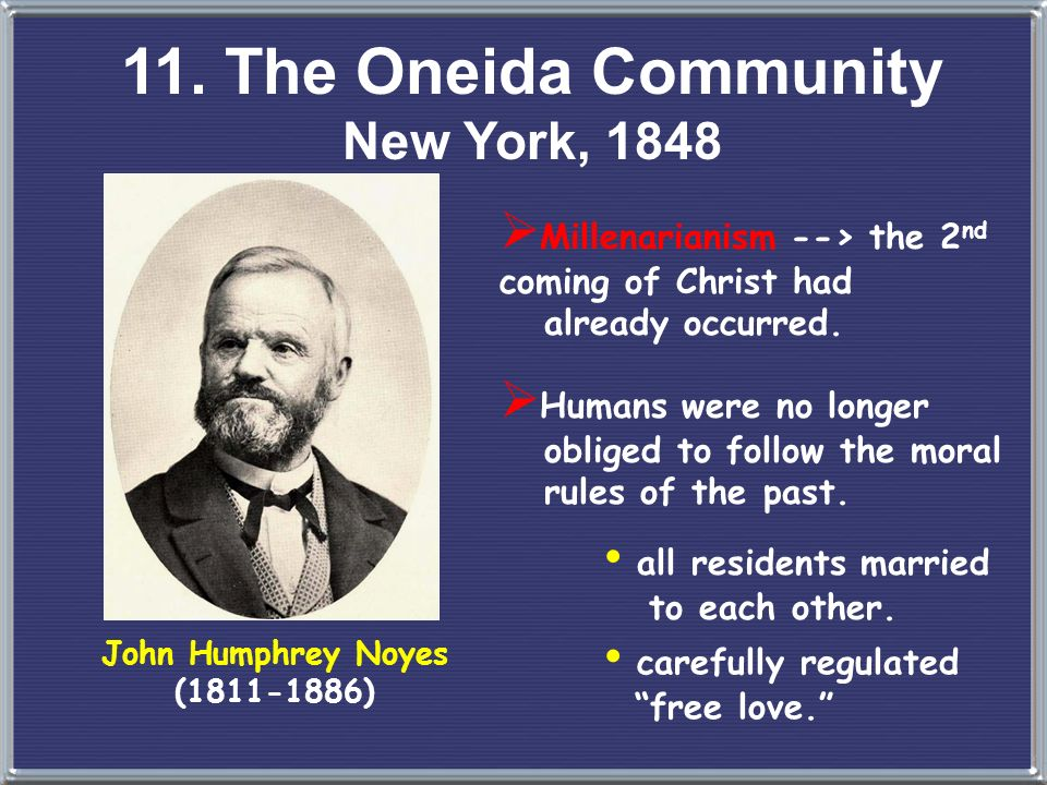 11. The Oneida Community New York, 1848