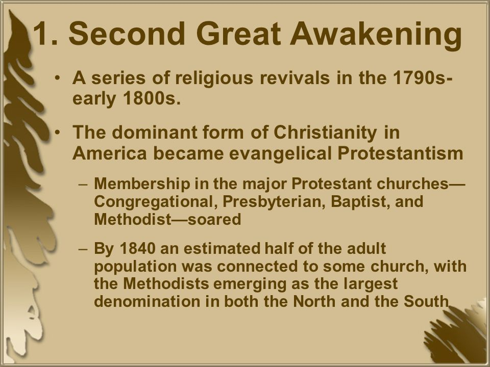 1. Second Great Awakening