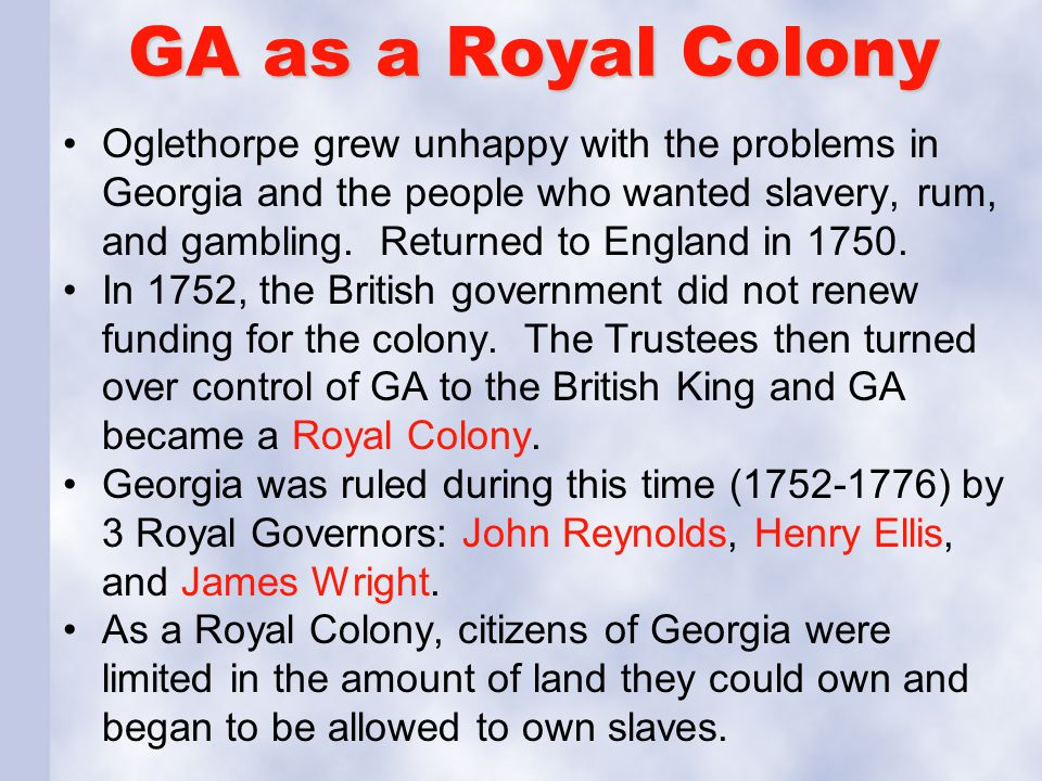 GA as a Royal Colony