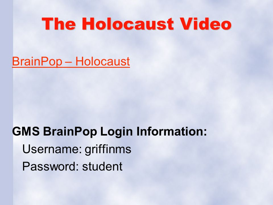 The Holocaust Video BrainPop – Holocaust