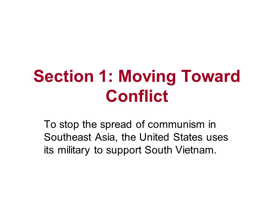 Section 1: Moving Toward Conflict