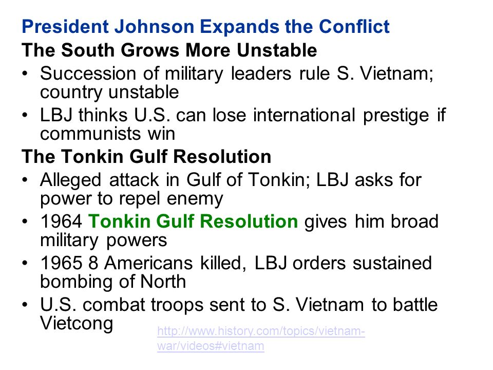 President Johnson Expands the Conflict The South Grows More Unstable