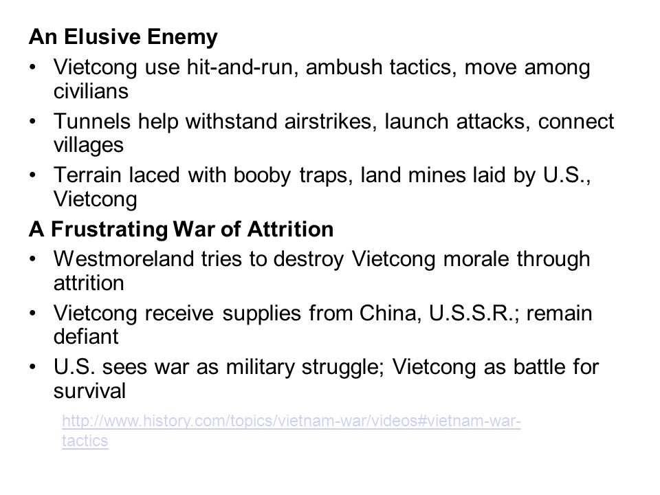 Vietcong use hit-and-run, ambush tactics, move among civilians