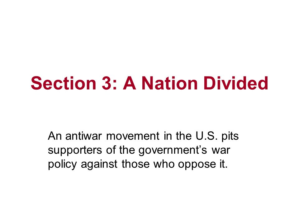 Section 3: A Nation Divided