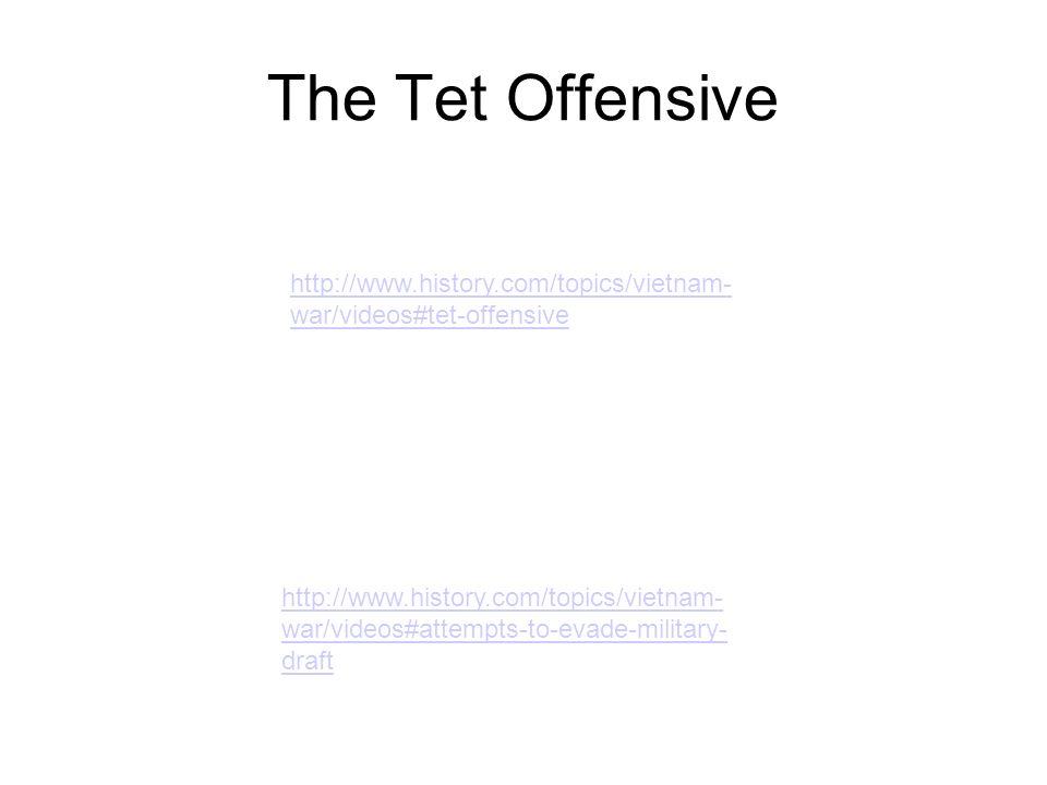 The Tet Offensive http://www.history.com/topics/vietnam-war/videos#tet-offensive.