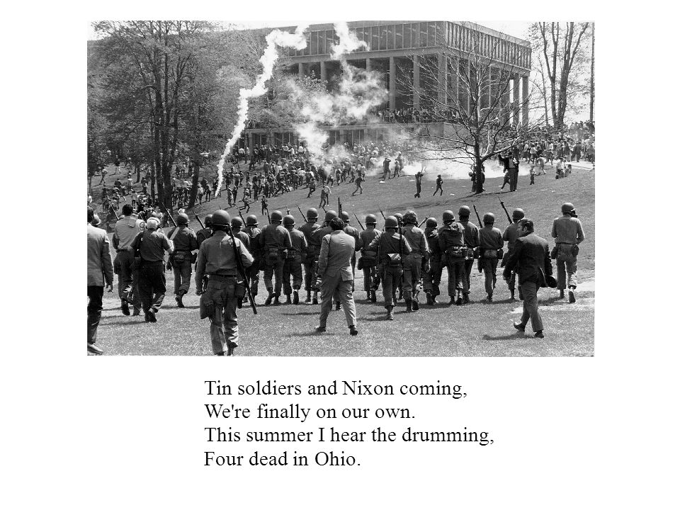 Tin soldiers and Nixon coming, We re finally on our own