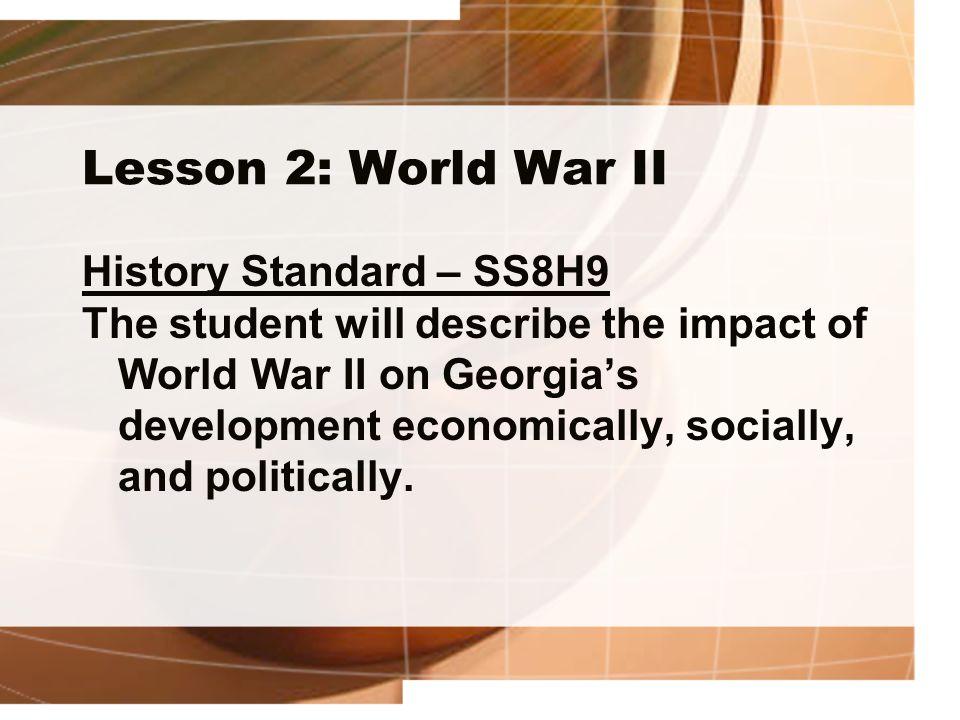 Lesson 2: World War II History Standard – SS8H9