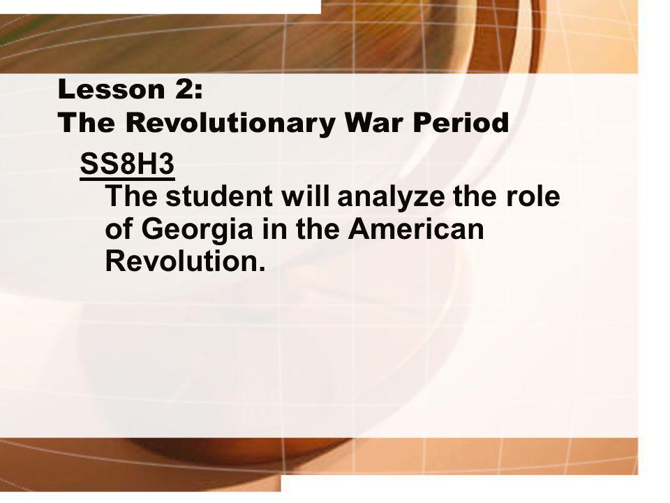 Lesson 2: The Revolutionary War Period