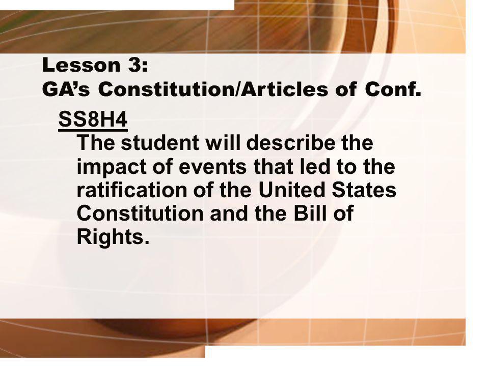 Lesson 3: GA's Constitution/Articles of Conf.