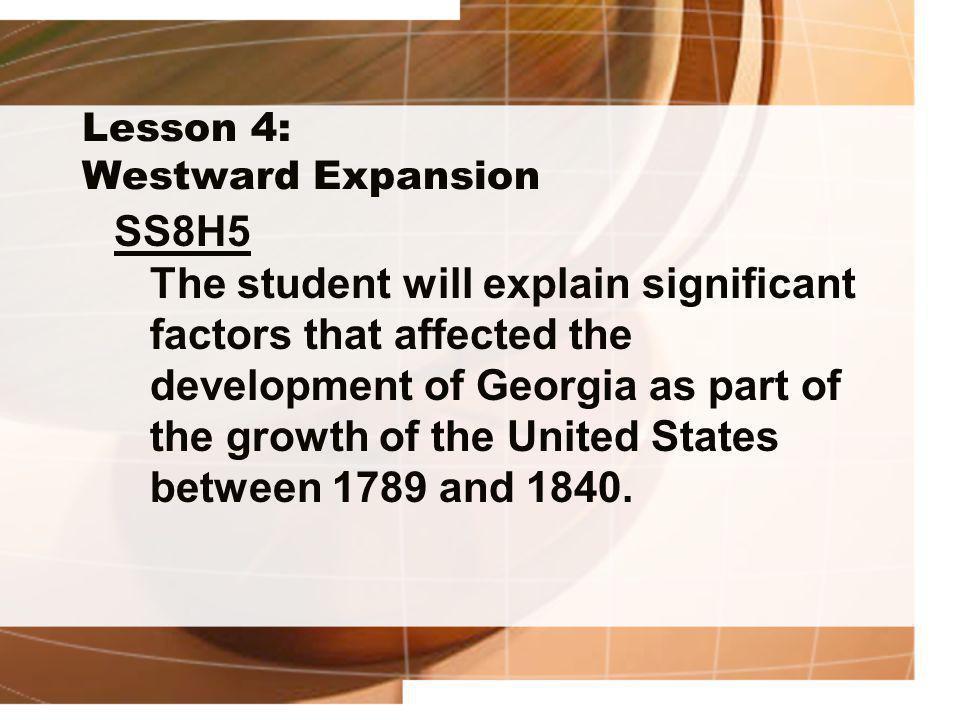 Lesson 4: Westward Expansion