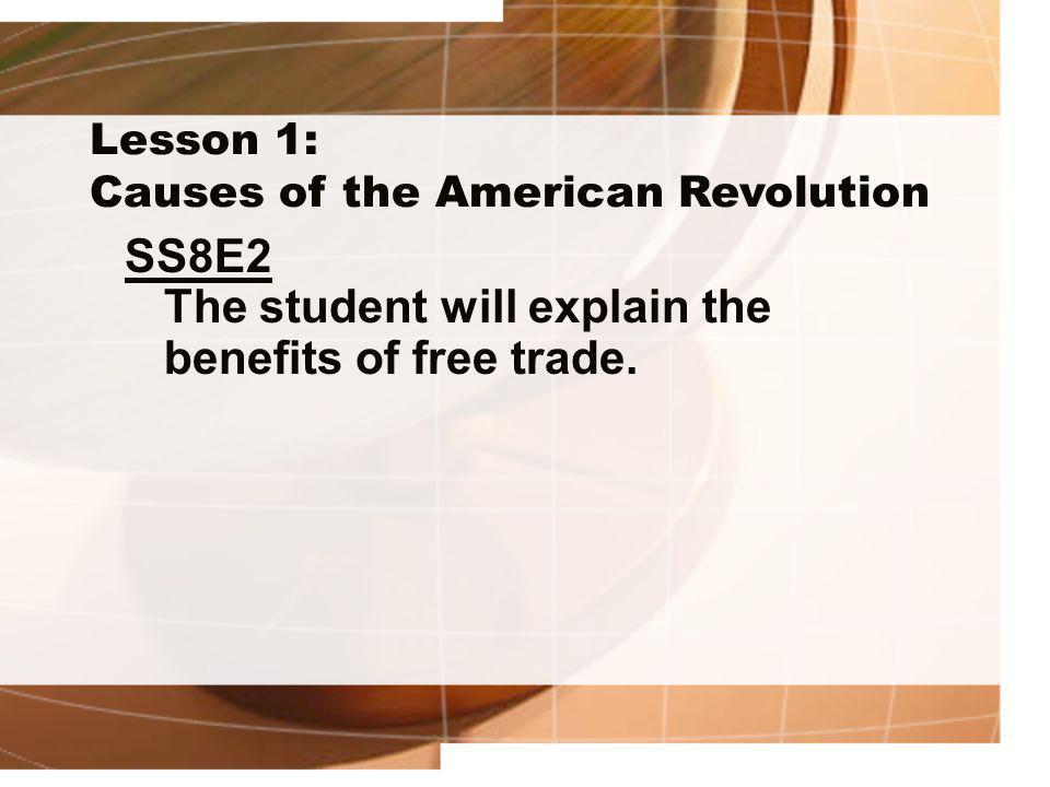 SS8E2 The student will explain the benefits of free trade.