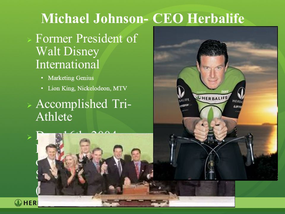 Michael Johnson- CEO Herbalife