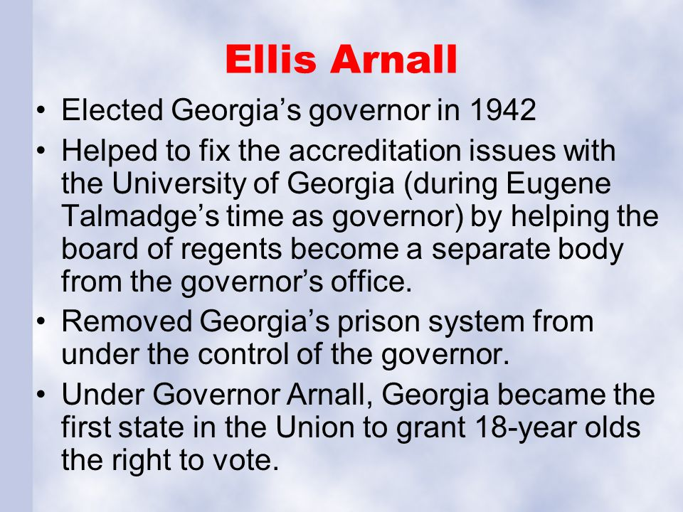 Ellis Arnall Elected Georgia's governor in 1942