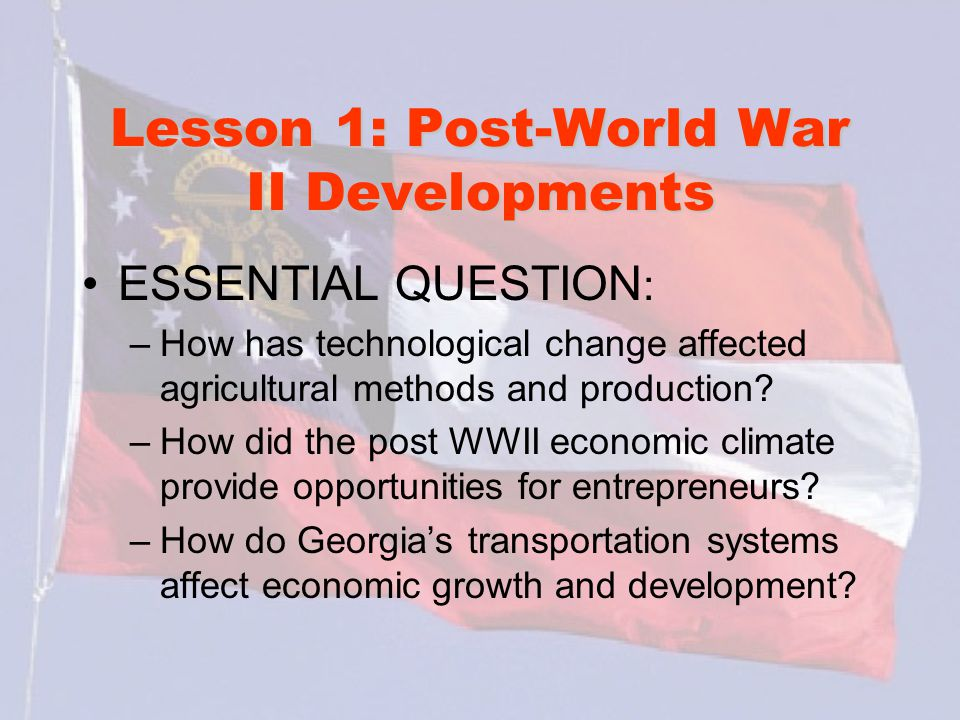 Lesson 1: Post-World War II Developments