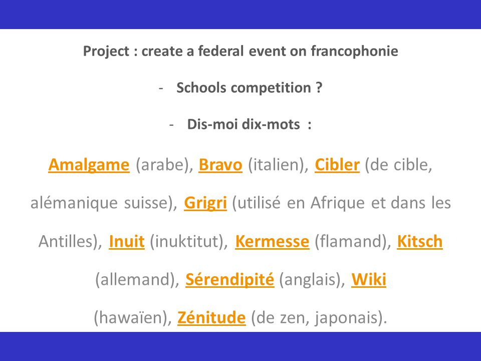 Project : create a federal event on francophonie