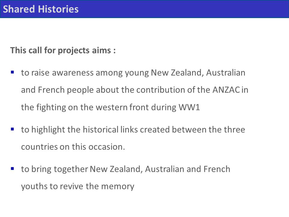 Shared Histories This call for projects aims :