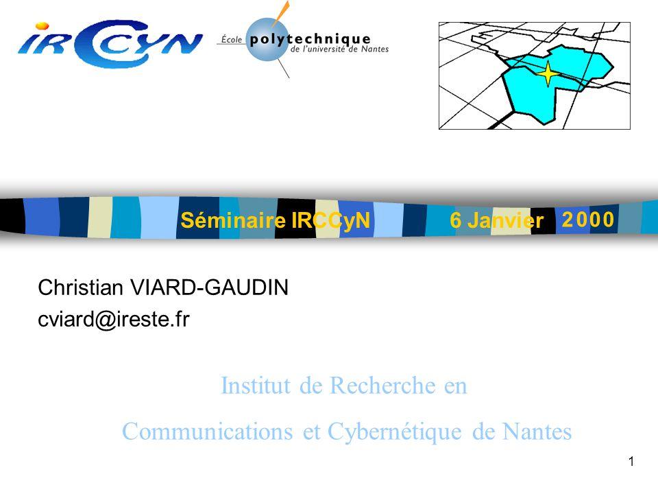 Christian VIARD-GAUDIN cviard@ireste.fr