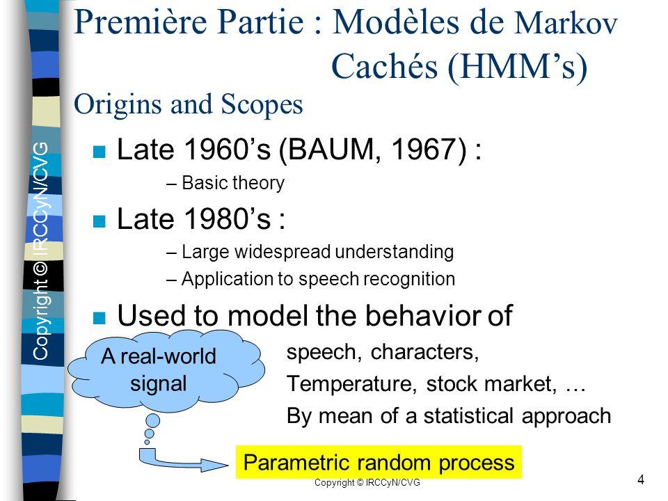 Première Partie : Modèles de Markov Cachés (HMM's)
