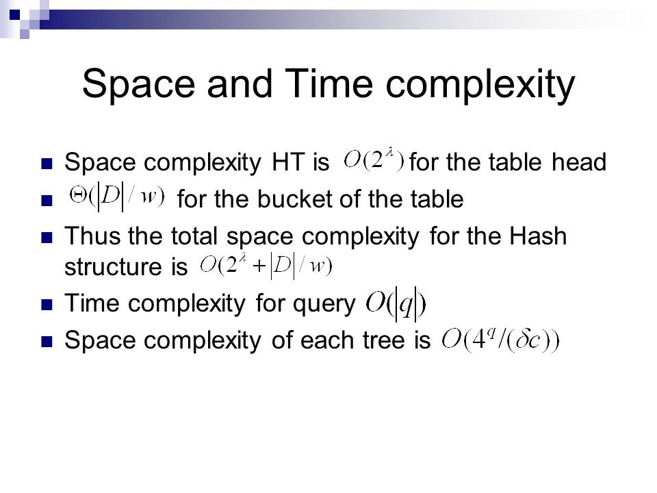 Space and Time complexity
