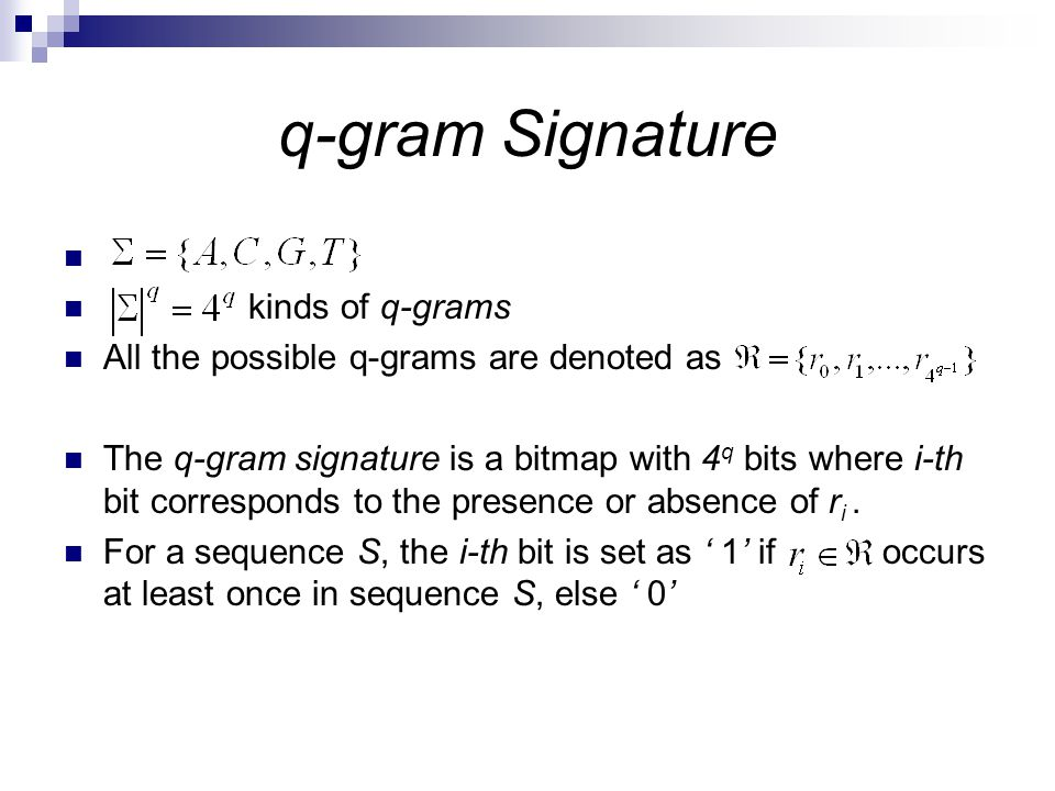 q-gram Signature kinds of q-grams