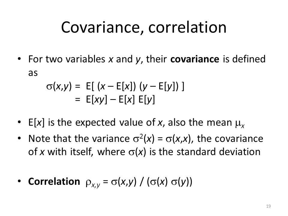 Covariance, correlation