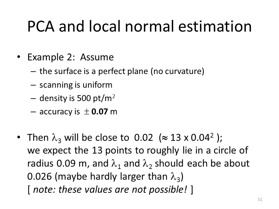 PCA and local normal estimation
