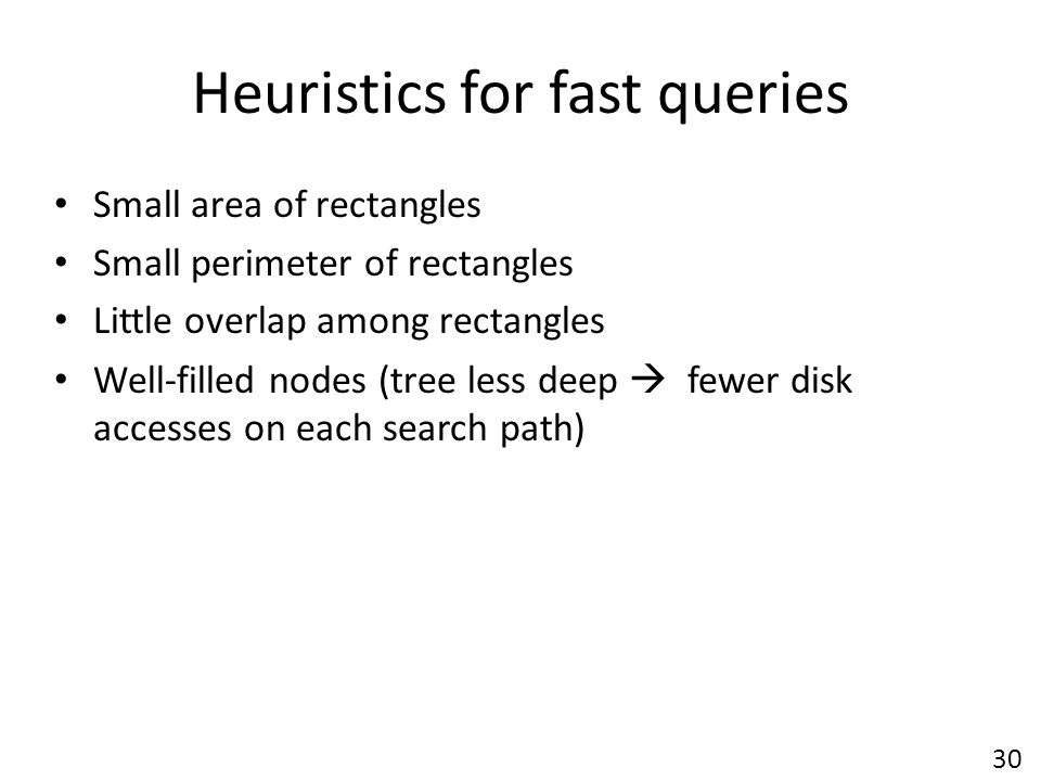 Heuristics for fast queries