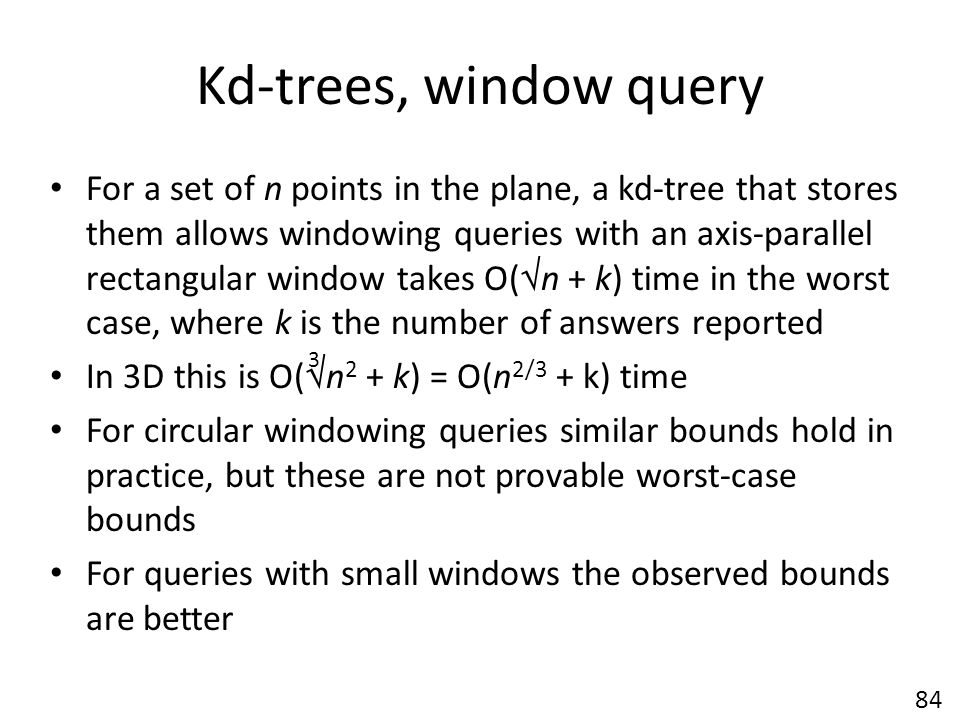 Kd-trees, window query