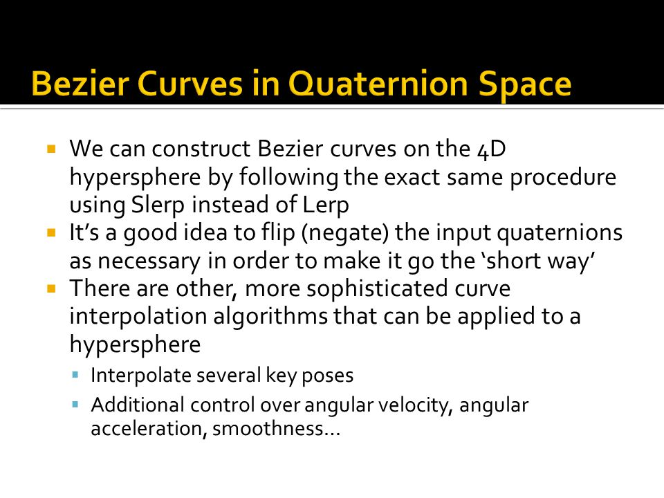 Bezier Curves in Quaternion Space