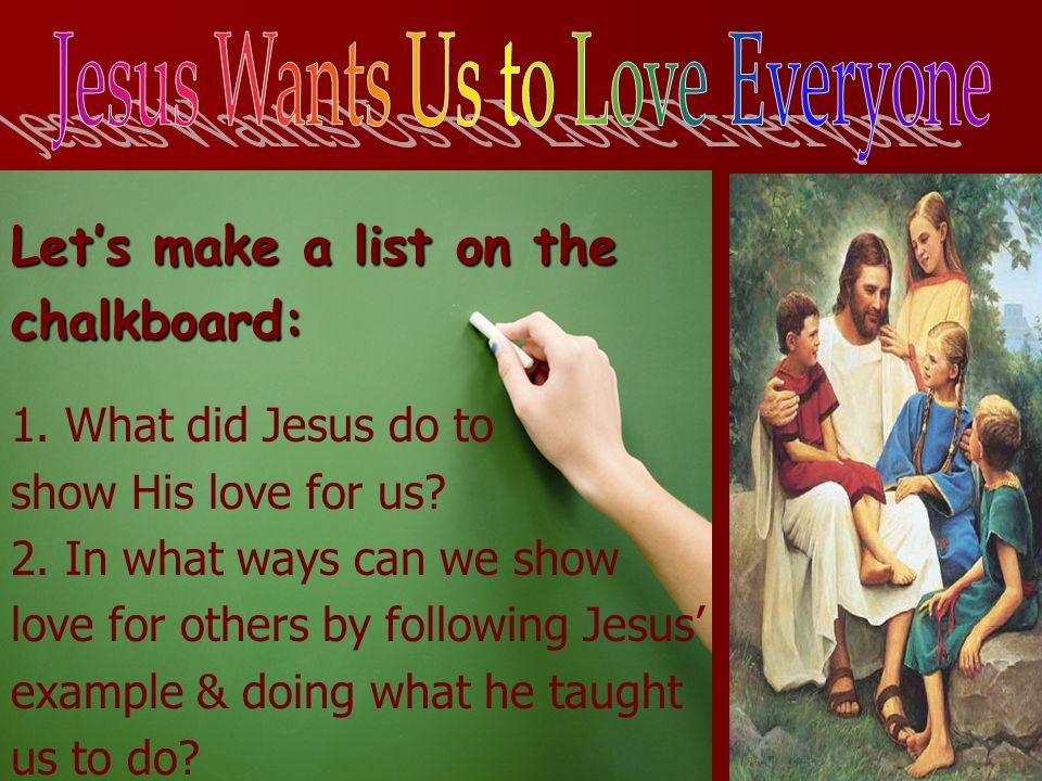 Jesus Wants Us to Love Everyone
