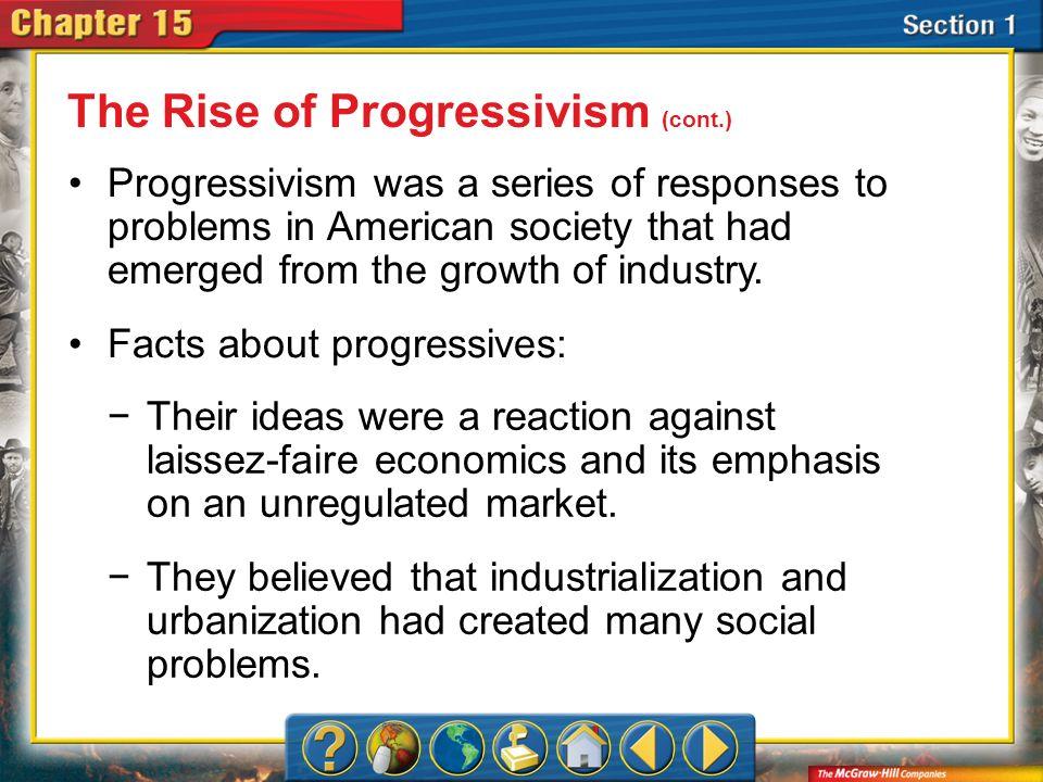 The Rise of Progressivism (cont.)