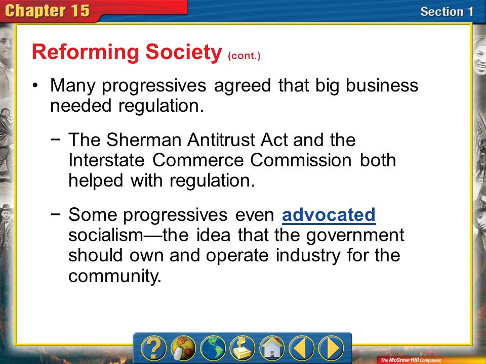 Reforming Society (cont.)