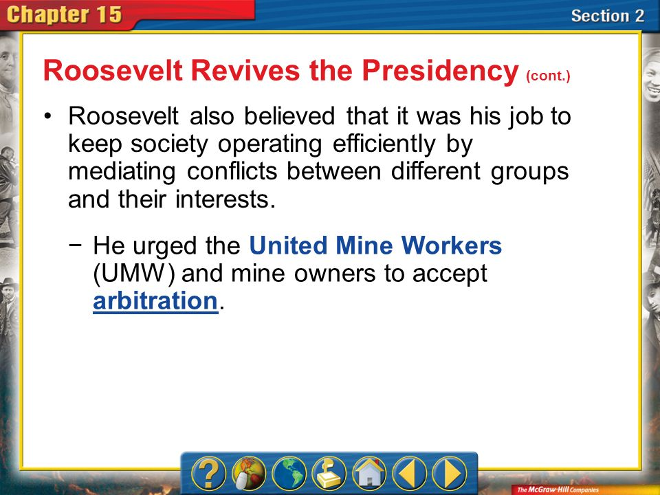 Roosevelt Revives the Presidency (cont.)