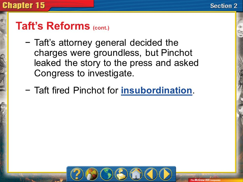 Taft's Reforms (cont.)