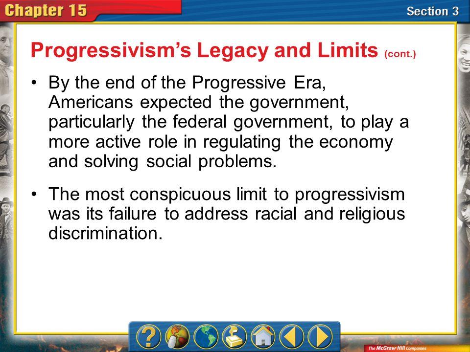 Progressivism's Legacy and Limits (cont.)