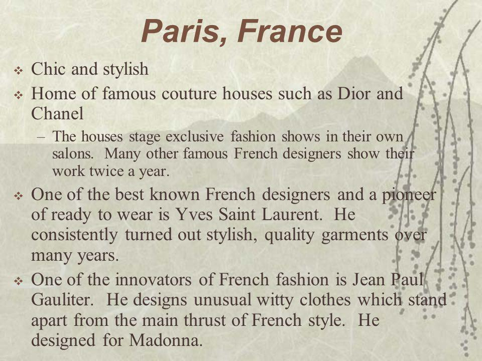Paris, France Chic and stylish