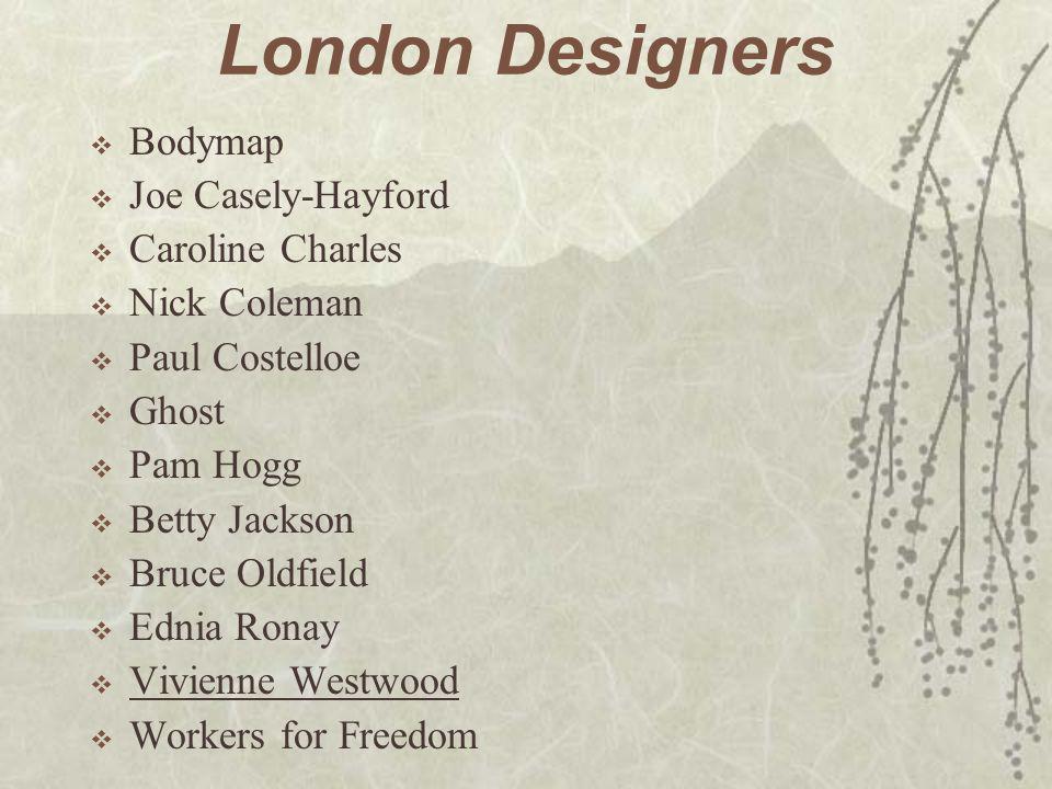 London Designers Bodymap Joe Casely-Hayford Caroline Charles