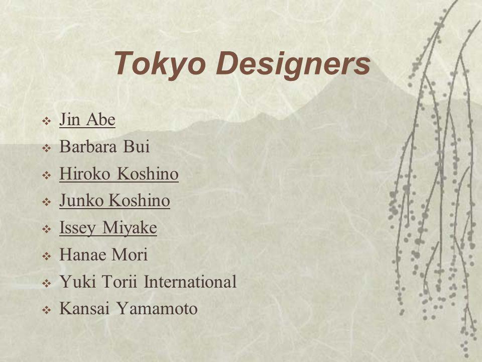 Tokyo Designers Jin Abe Barbara Bui Hiroko Koshino Junko Koshino