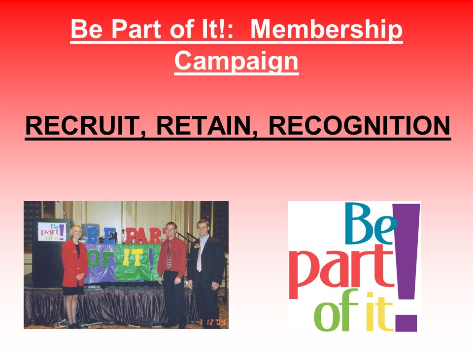 Be Part of It!: Membership Campaign