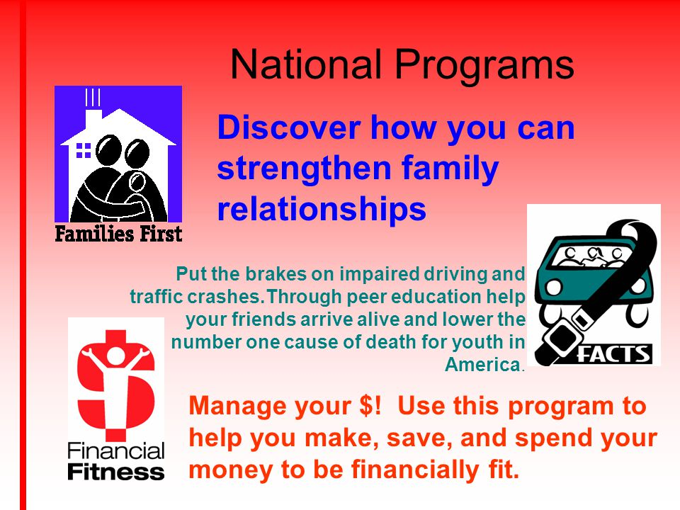 National Programs Discover how you can strengthen family relationships