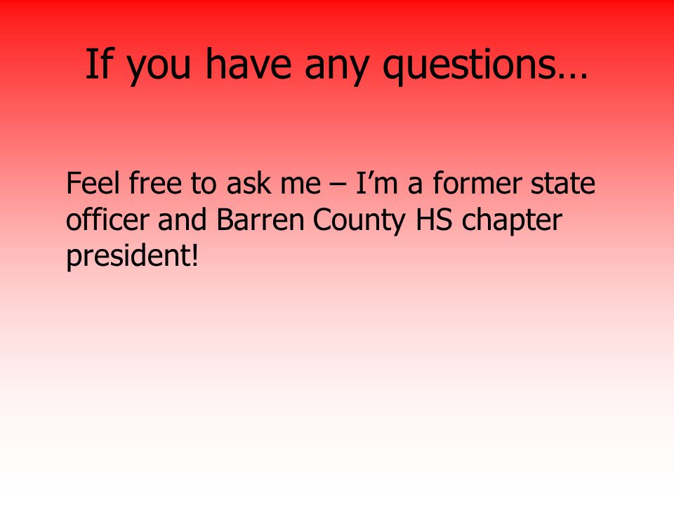 If you have any questions…