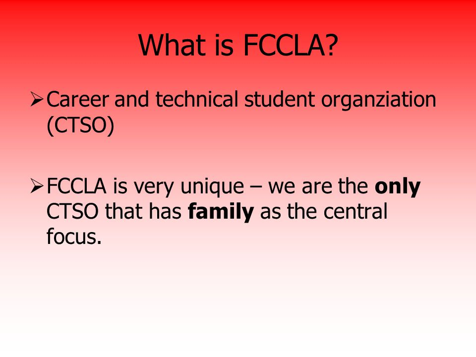 What is FCCLA Career and technical student organziation (CTSO)