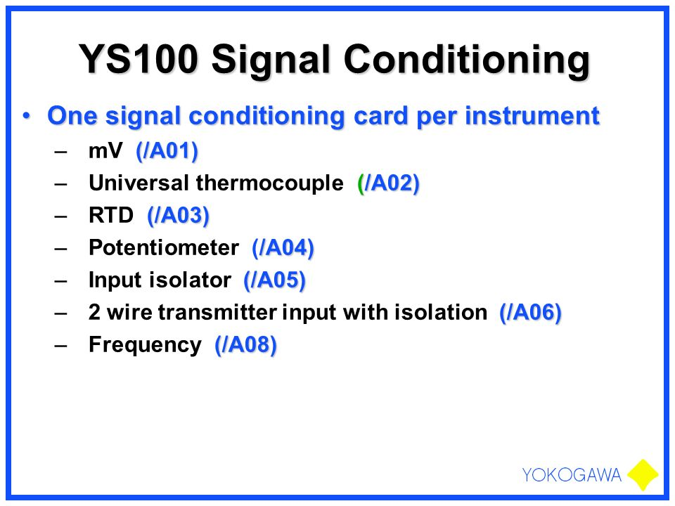 YS100 Signal Conditioning