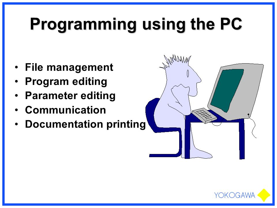 Programming using the PC