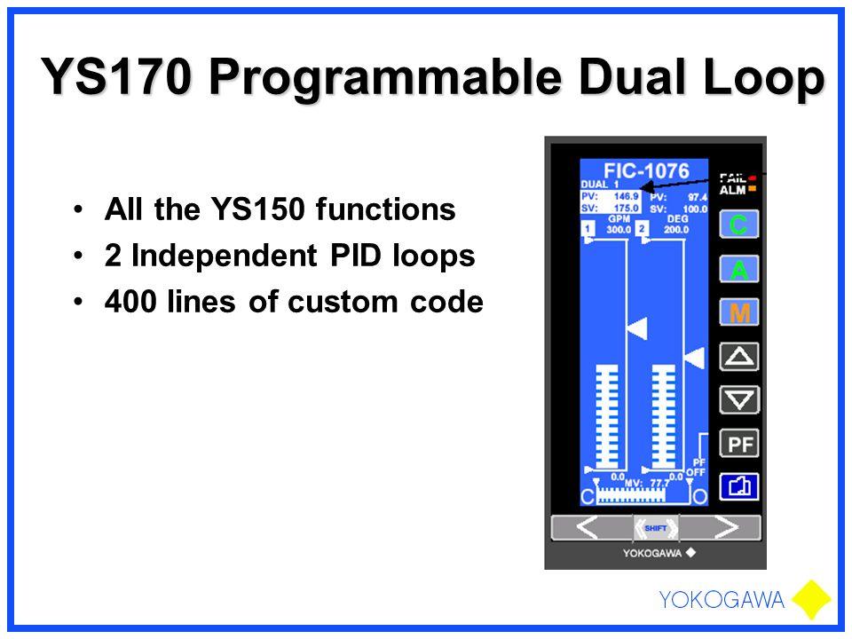 YS170 Programmable Dual Loop