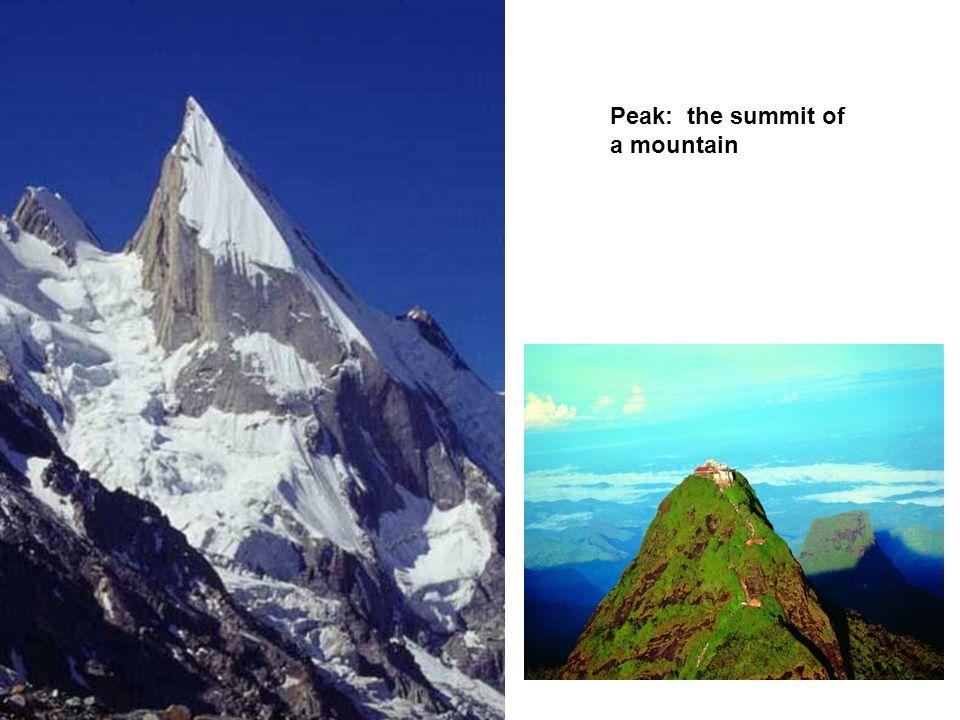 Peak: the summit of a mountain