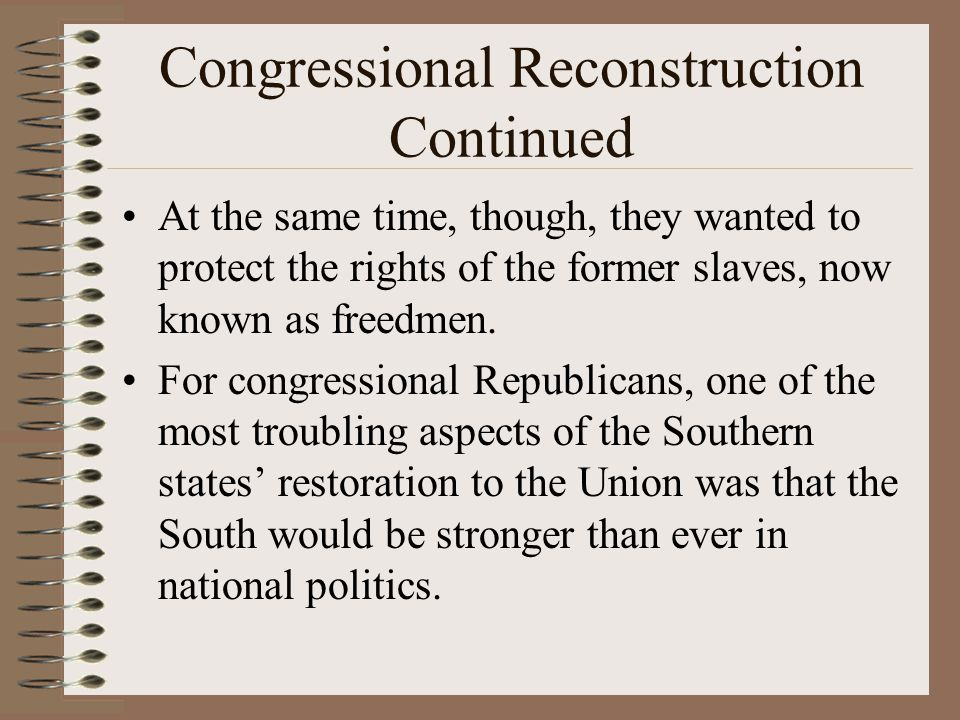 Congressional Reconstruction Continued