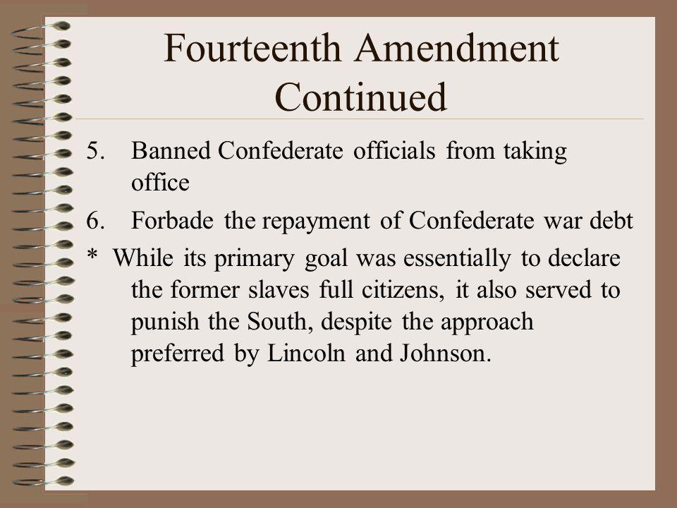 Fourteenth Amendment Continued