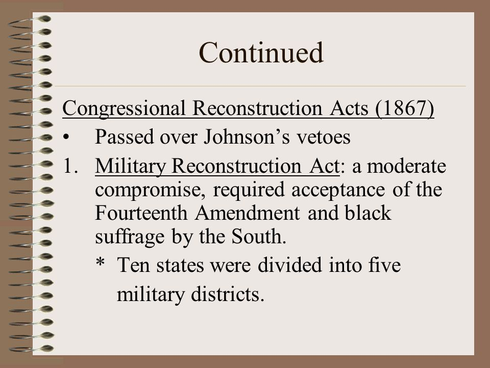 Continued Congressional Reconstruction Acts (1867)